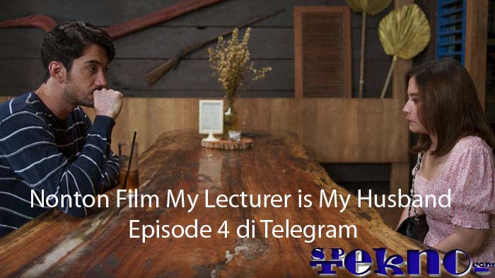 Nonton Film My Lecturer is My Husband Episode 4 di Telegram