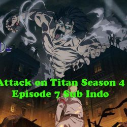Link Download Attack on Titan Season 4 Episode 7 Sub Indo