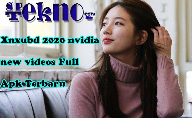 Xnxubd 2020 nvidia new videos Full Apk Terbaru